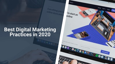This article is about the best digital marketing practices you should follow in 2020 to help grow your business and drive favorable results!