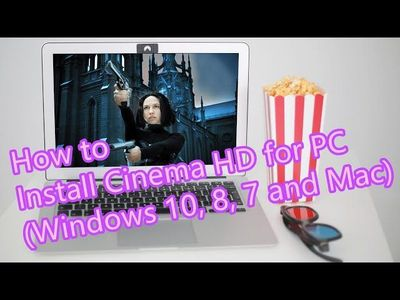 How to download and install Cinema HD for PC.