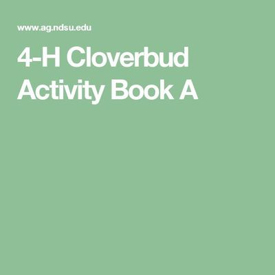 4-H Cloverbud Activity Book A