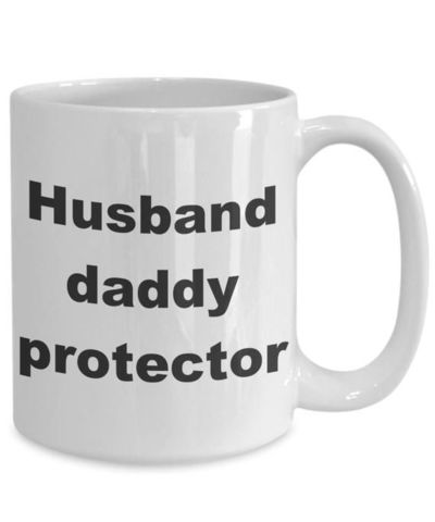 Husband daddy protector father's day gift white ceramic coffee mug $15.95
