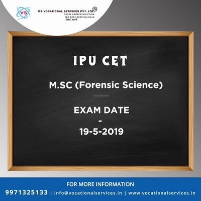 IPU CET, M.sc in Forensic Science, Exam Date,19-5-2019