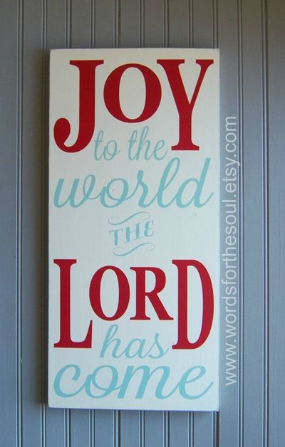 Joy to the World Wooden Sign Wood Sign The Lord Has Come Christmas