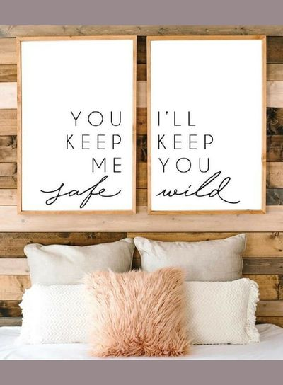 You keep me safe, I'll keep you wild. Large modern wall decor. Add a rustic farmhouse style frame and it will be perfect in a farmhouse bedroom! Bedroom sign, Bedroom decor, Farmhouse sign, Quote print, Rustic sign, rustic decor, Home decor #ad #moder...
