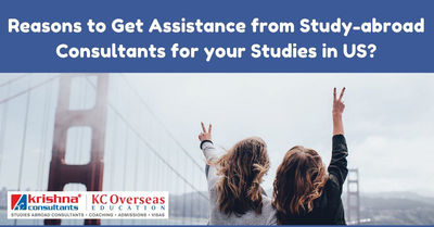 Why to Get Assistance from Study-abroad Consultants for Your US Education?