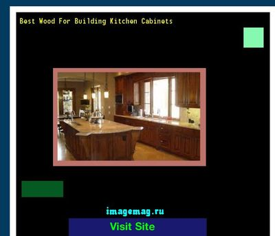 best wood for building kitchen cabinets