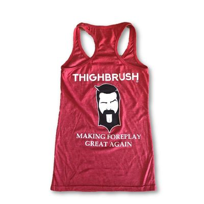 "THIGHBRUSH® ""Making Foreplay Great Again"" - Women's Tank Top - Red"