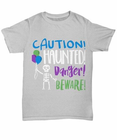 Caution! haunted! danger! beware! halloween dark unisex t-shirt $20.95