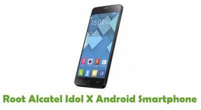You can be able to root your Alcatel Idol X Android Smartphone from this tutorial guide.