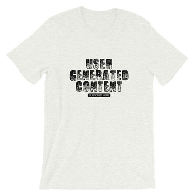 UGC - Short-Sleeve Unisex T-Shirt $21.99