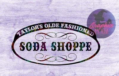 Taylor's Olde Fashioned Soda Shoppe SVG cut file for Cricut and silhouette cutting machines $1.75