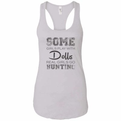 Some Girls Play With - Hunting - Women's Racerback Tank Top $14.97