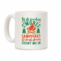 S'mores Campfires And Ghost Stories Ceramic Coffee Mug $15.99 �œ� Handcrafted in USA! �œ� Support American Artisans