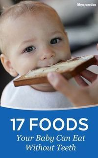 Babies during the first year might begin to teeth but they do not sprout teeth after all. Finger foods are there for them to eat,