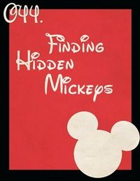 044: Finding Hidden Mickeys.