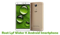 How To Root Lyf Water 11 Android Smartphone