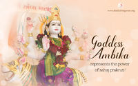 Goddess Ambika, also known as Durga Maa and Ambe Maa, is one of the Goddesses, who is worshipped and accepted by many religions in India. In West Bengal, Amba Mata is known as Durga Maa. She is also known as Amba Maa, Bahuchara Maa, Kalika Maa, Bhadraka...