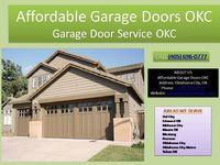 Affordable Garage Door OKC offering garage door services for both commercial and residential garage doors in Oklahoma City, OK.