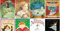 Nutcracker books to enjoy with kids. Includes traditional version and ones with unique twists.