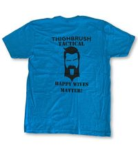 "THIGHBRUSH® TACTICAL - ""Happy Wives Matter"" - Men's T-Shirt - Turquoise and Black"