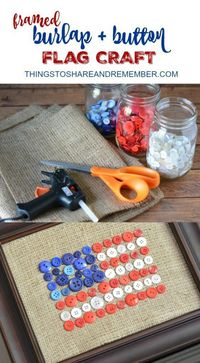 Now is the time to make some new summer decor in time for the 4th of July! The Burlap Button Flag you see here takes just a short while to pull together and it'