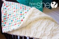 Super Simple, Cotton & Minky Blanket. Only takes about 30 minutes.
