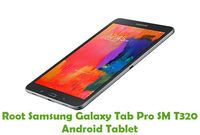 How To Root Samsung Galaxy Tab Pro SM T320 Android Tablet