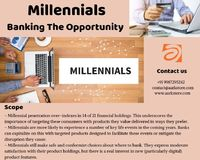 Millennials Banking the Opportunity report helps understand how millennials behave with regards to their financial services products. The report further explores the major factors which influence their lifestyles and goals.