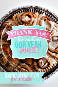 This end of year teacher appreciation gift is an easy way to let your children's teachers know you care. Thank you for making our year sweet!