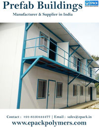 EPACK Polymers Private Limited is one of the leading prefab buildings manufacturer and provide top quality prefab buildings to customer pan India. EPACK prefab buildings are strong, unique, highly durable and cos effective.  http://www.epackpolymers.com/...