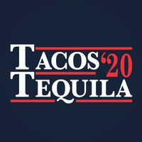 Tacos And Tequila Election 2020 Women's Fit T-Shirt $22.99 �œ� Handcrafted in USA! �œ� Support American Artisans