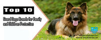 10-Best-Guard-Dogs-Breeds-for-Family-and-Children-Protection1.jpg
