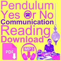 IMMEDIATE downloadable PENDULUM reading for QUESTIONS about COMMUNICATION