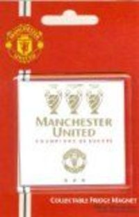 FOOTBALL MANIA OFFICIAL MANCHESTER UNITED FC 3 TIMES CHAMPIONS OF EUROPE FRIDGE MAGNET DO NOT BE FOOLED BY CHEAP IMATIONS THIS IS A GENIUNE ITEM 100% ORIGINAL AND OFFICIAL MANCHESTER UNITED F.C. PRODUCT GAURENTEED THIS IS A BRAND NEW OFFICIALLY LEICEN...