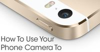 Top 7 Phone Photography Tips: How to Use Your Phone Camera to Take Awesome Pictures