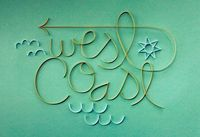 #westcoast by Brent Couchman #typograhy