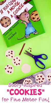 A fun fine motor skills book extension activity for If You Give a Mouse a Cookie by Laura Joffe Numeroff. Read the story and make paper pretend cookies.