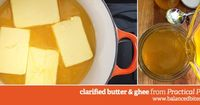 How to: Make Clarified Butter or Ghee