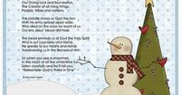 Trinity Snowman. I used this poem to reinforce the Trinity lesson while having the kids build a felt snowman on the felt board. Afterwards, I gave this poem out and they made a cute snowman craft with the appropriate bible verse..