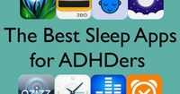70 percent of adults with ADHD spend at least one hour trying to fall asleep each night. These mobile apps can help you slow a racing brain, stay asleep, and wa