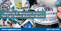 Materials Of Waterproof Stickers That Fight Against Water And Weather.jpg