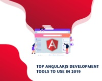 Top AngularJs Development Tools to Use In 2019