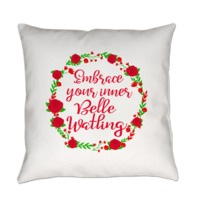 Embrace Your Inner Belle Watling Everyday Pillow