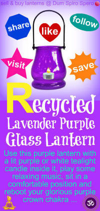 RECYCLED PURPLE LAVENDER GLASS LANTERN ~ You can purchase this cute little lantern @ Dum Spiro Spero (Dot wOrld) and ...