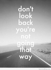 Don`t look back image quote