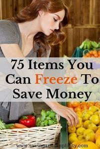 Have you ever wondered what food items you can freeze? More than you think. Learn 75 items you can freeze to save money. Start saving money on your household ex