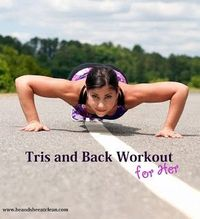 Get the lean arms and a sexy back you've always wanted! Try this woman-specific workout to help get you there
