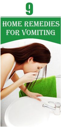 The top nine ingredients that can be used as home remedies to control vomiting..