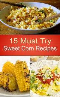Is there anything better than sweet corn at the height of summer? Make the most of this seasonal delicacy with these 15 great recipes. 1. Fresh Corn Salad