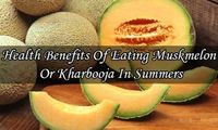 5 Health Benefits Of Eating Muskmelon Or Kharbooja In Summers