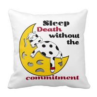 """Funny Cow on Moon Pillow. Text says, """"Sleep, death without the commitment."""" Perfect gift for that friend who loves a good nap. And who doesn't?"""